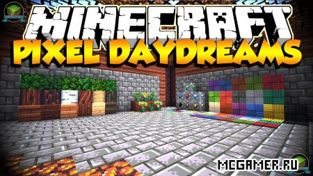 Текстур пак Pixel Daydreams для Minecraft 1.7.10